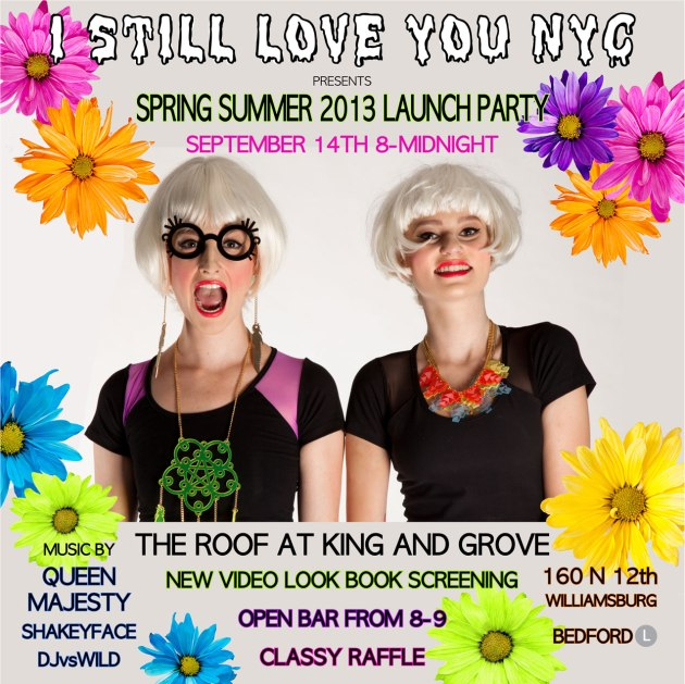 I-Still-Love-You-NYC-SS2013-Flyer